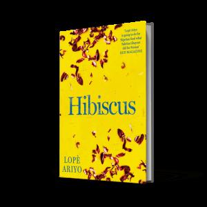 Hibiscus (cookbook) by Lope Ariyo