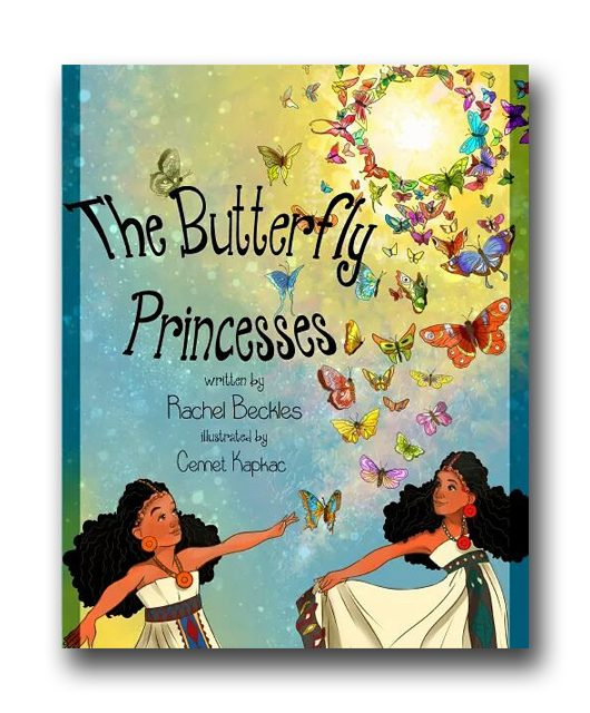 The Butterfly Princesses: A book by Rachel Beckles