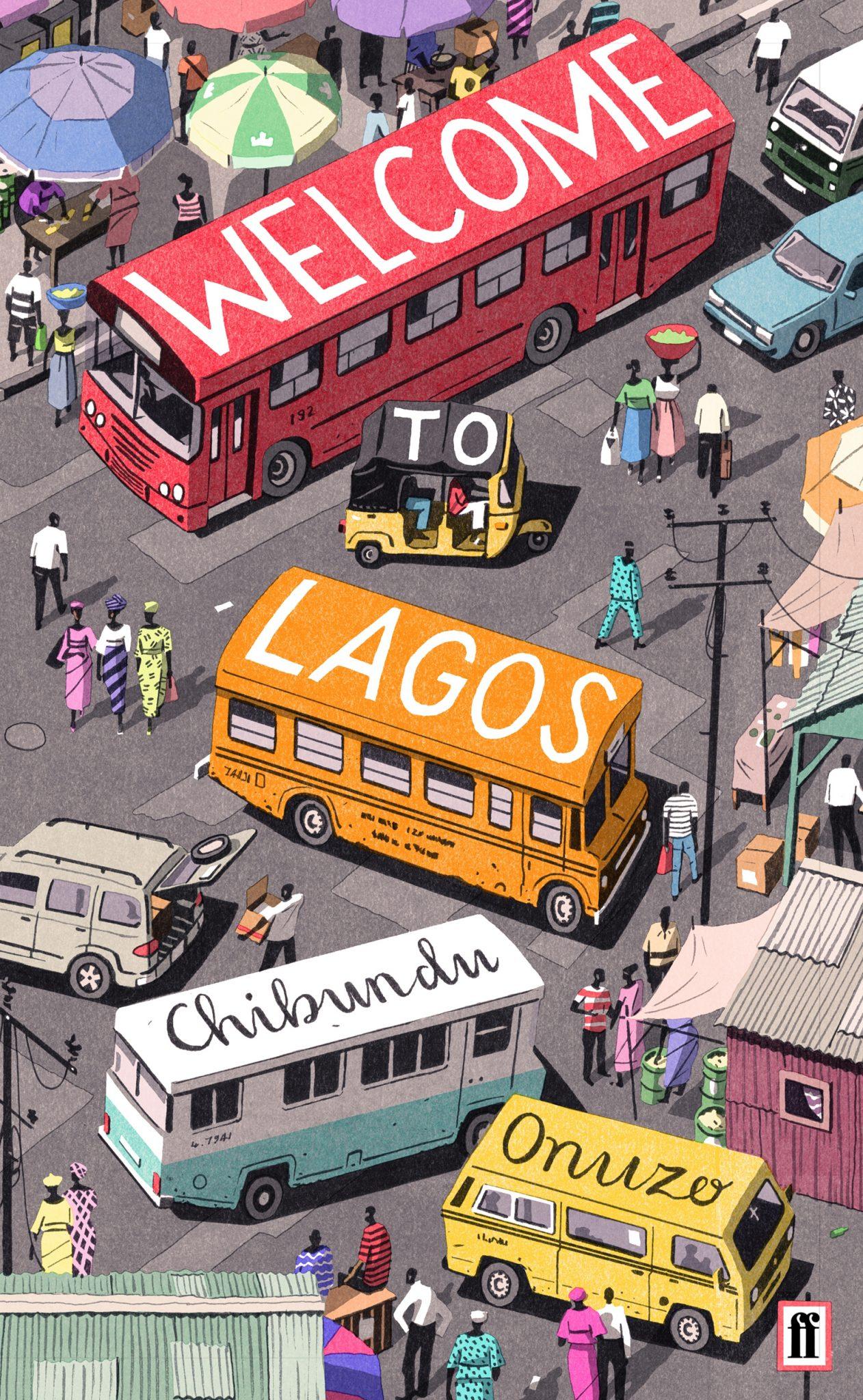 Book of the week: Welcome to Lagos, by Chibundu Onuzo