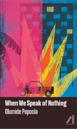 Reviewing: When We Speak of Nothing