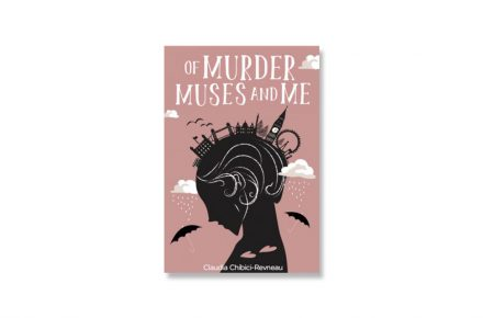 Book review: Of Murder, Muses and Me by Claudia Chibici Revneanu