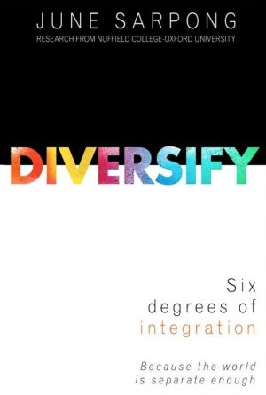 "Why we need to embrace integration and not ""Diversify"""