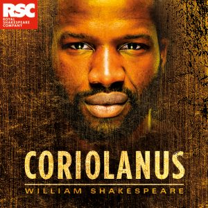 What we loved about Coriolanus, the RSC production