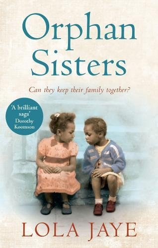 Book review: Orphan Sisters by Lola Jaye