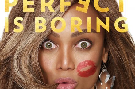 Perfect is Boring Tyra Banks