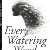 Every Watering Word