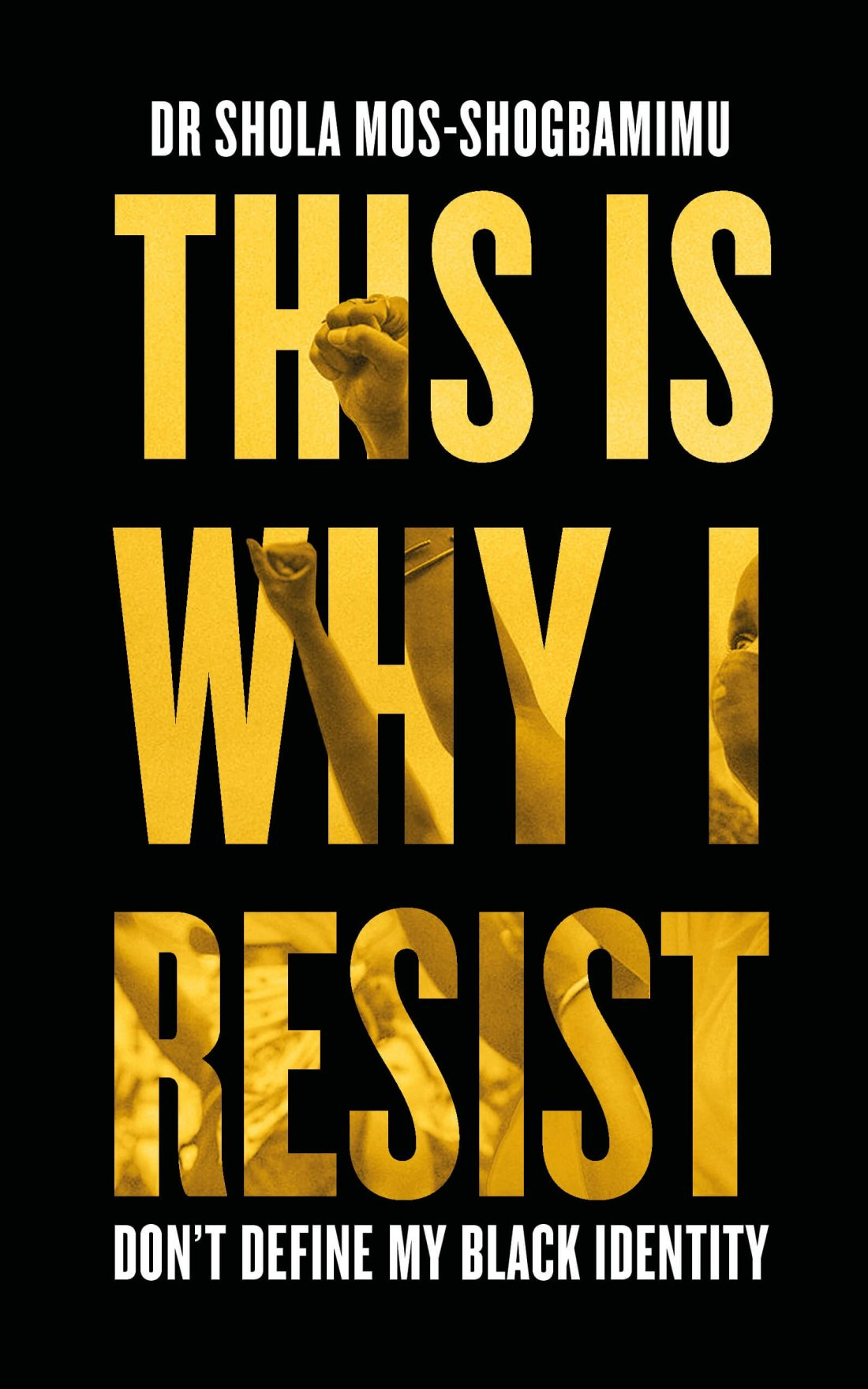 This is Why I Resist