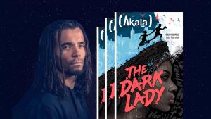 Akala Dark Lady