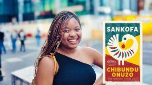 Sankofa Chibundu Onuzo